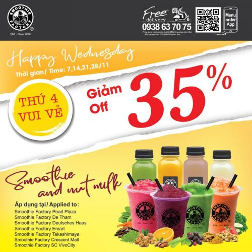 HAPPY WEDNESDAY CÙNG SMOOTHIE FACTORY - GIẢM 35% SMOOTHIE & NUT MILK